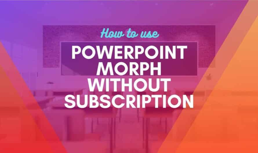 Use PowerPoint Morph Without Subscription